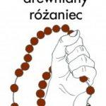 """Różańcem po plecach (Natalia Rolleczek, """"Drewniany różaniec"""")"""
