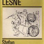 """Żeromski na front (Stefan Żeromski, """"Echa leśne"""")"""