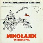 """""""Gdyby Urban nosił turban…""""  (Maryna Miklaszewska, """"Mikołajek w szkole PRL"""")"""