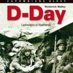 """Przetrwać najdłuższy dzień w życiu (Roderick Bailey, """"D-Day"""")"""