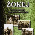 """""""Dawaj Mietek!!!"""" (Wojciech Zieliński, """"Żokej"""")"""