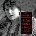 """""""Chcę się stać ulotną wiatru smugą…""""  (Maria Pawlikowska-Jasnorzewska, """"Wojnę szatan spłodził…"""""""