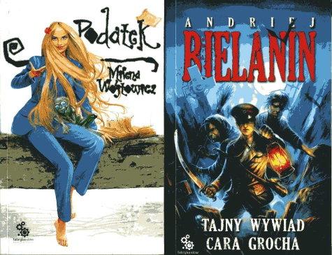 """No i po wakacjach…  (Milena Wójtowicz, """"Podatek""""; Andriej Bielanin, """"Tajny wywiad cara Grocha"""")"""