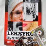"""""""Bajeczne race eksplodujące niczym pająki na tle gwiazd""""  (Max Cegielski,  """"Leksykon buntowników"""")"""