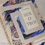 """""""Jak będę duży, to odkopię Troję!""""  (H.A. Stoll, """"Sen o Troi"""")"""