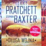 """Ponownie w światach wykrocznych (Terry Pratchett i Stephen Baxter, """"Długa wojna"""")"""