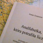 """Daj się zakręcić (Jonas Jonasson, """"Analfabetka, która potrafiła liczyć"""")"""