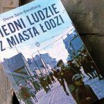 """Spojrzenie w otchłań (Steve Sem-Sandberg, """"Biedni ludzie z miasta Łodzi"""")"""