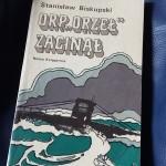 """""""Okręt, który morze ukochało szczególnie"""" (Stanisław Biskupski, """"ORP »Orzeł« zaginął"""")"""