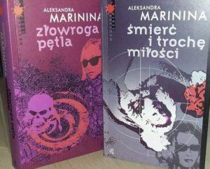 """Pozdrowienia z Rosji, czyli powrót do Kamieńskiej (Aleksandra Marinina, """"Złowroga pętla"""", """"Śmierć i trochę miłości"""")"""