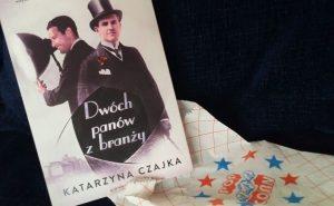 """Dwaj panowie z rozczarowaniem (Katarzyna Czajka, """"Dwóch panów z branży"""")"""