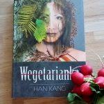 "Ku wolności (Han Kang, ""Wegetarianka"")"
