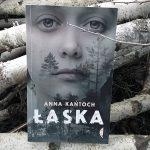 """Prawda przynosi oczyszczenie (Anna Kańtoch, """"Łaska"""")"""