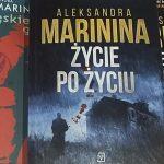"""Pani pułkownik w stanie spoczynku (Aleksandra Marinina, """"Życie po życiu"""")"""